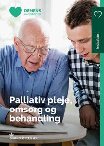 Palliativ pleje, omsorg og behandling